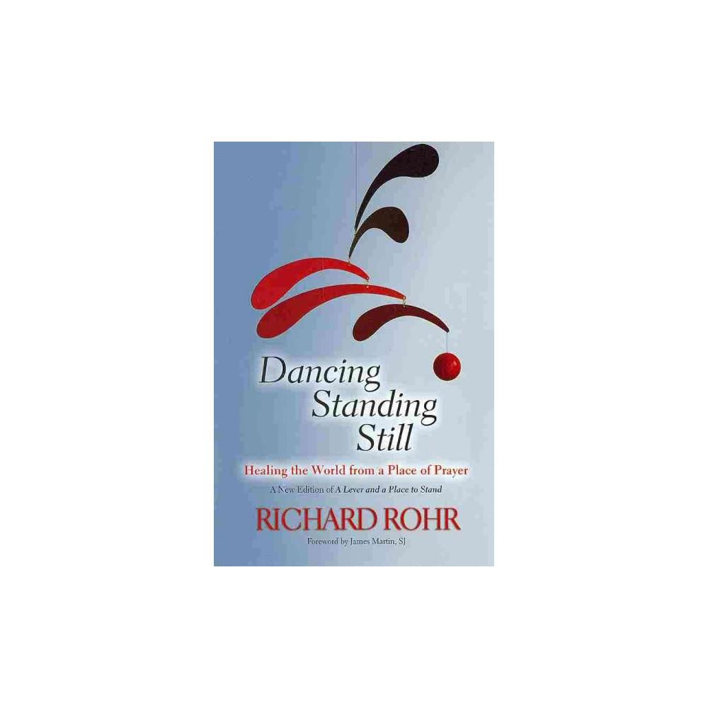 Dancing Standing Still (Paperback)