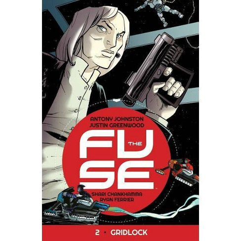 The Fuse Volume 2: Gridlock - (Fuse Tp) by  Antony Johnston (Paperback) - image 1 of 1