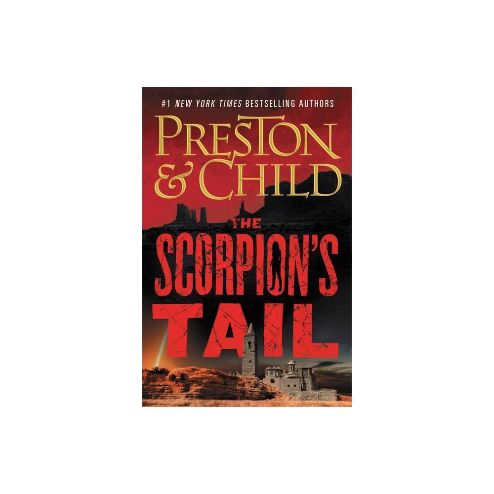 The Scorpion S Tail Nora Kelly 2 By Douglas Preston Lincoln Child Hardcover