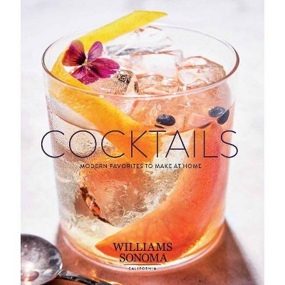 Cocktails - by Williams Sonoma Test Kitchen (Hardcover)