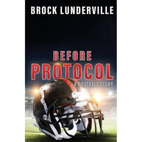 Before Protocol - by  Brock Lunderville (Paperback) - image 1 of 1