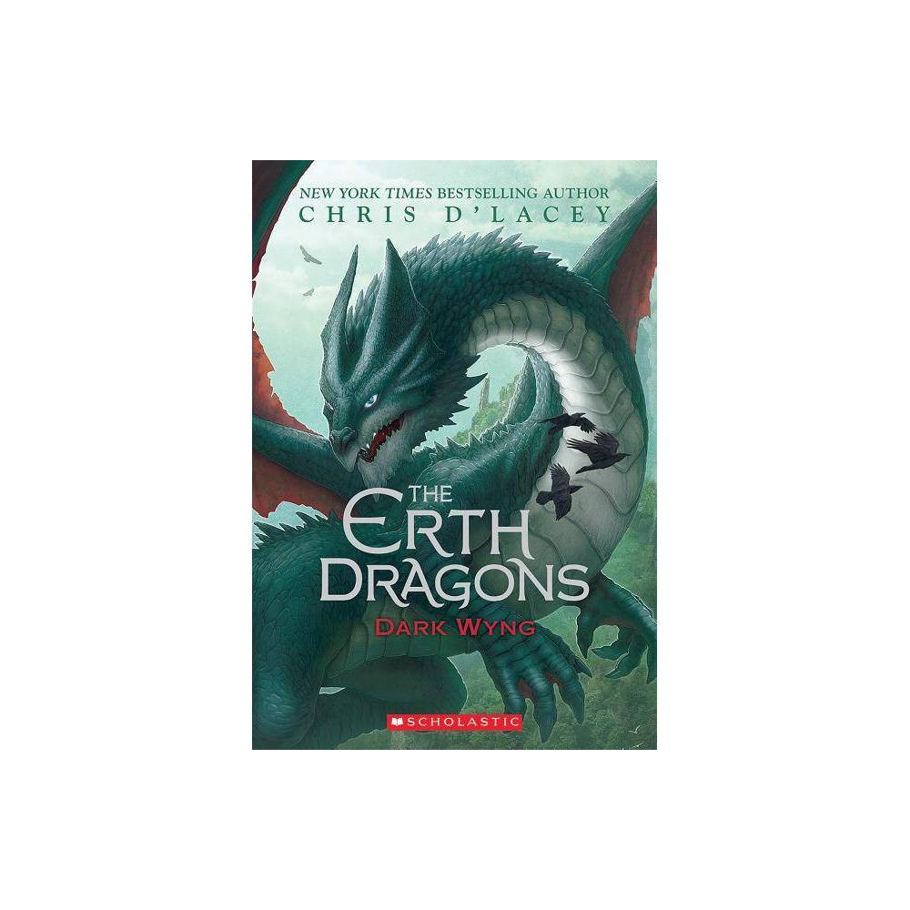 Dark Wyng Erth Dragons 2 2 By Chris D Lacey Paperback