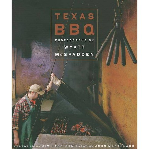 Texas BBQ - (Jack and Doris Smothers Series in Texas History, Life, and Culture (Hardcover)) (Hardcover) - image 1 of 1