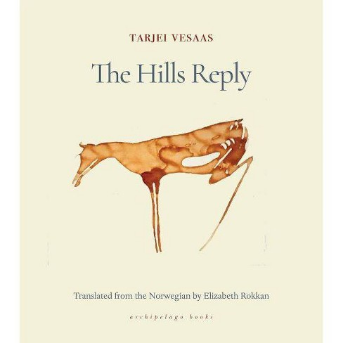 The Hills Reply - by  Tarjei Vesaas (Paperback) - image 1 of 1