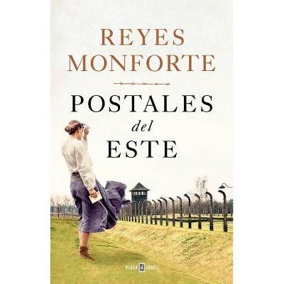 Postales del Este / Postcards from the East - by  Reyes Monforte (Hardcover)