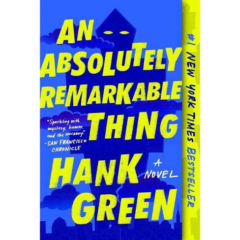 Absolutely Remarkable Thing -  Reprint by Hank Green (Paperback) - image 1 of 1
