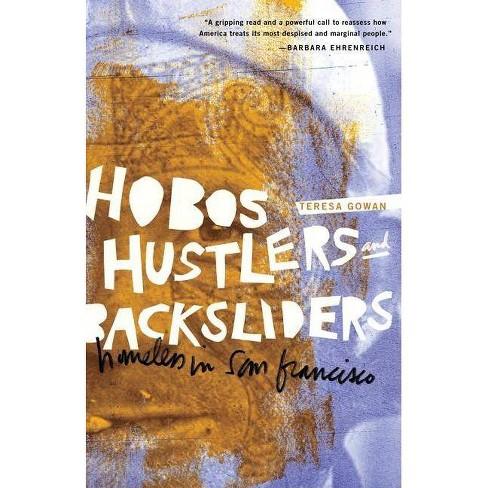 Hobos, Hustlers, and Backsliders - by  Teresa Gowan (Paperback) - image 1 of 1