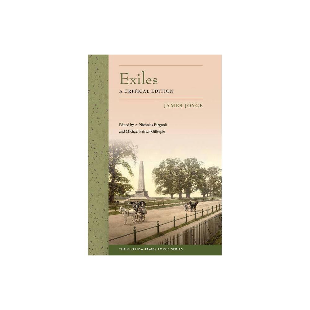 Exiles Florida James Joyce Annotated By James Joyce Paperback