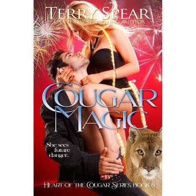 Cougar Magic - (Heart of the Cougar) by  Terry Spear (Paperback)