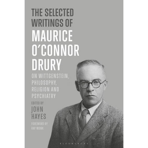 The Selected Writings of Maurice O'Connor Drury - by  Maurice O Drury (Paperback) - image 1 of 1