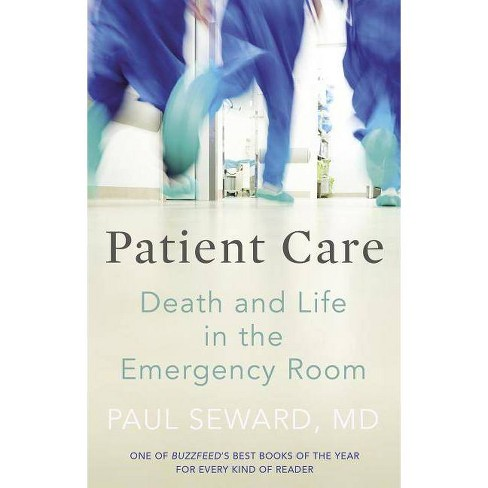 Patient Care - by  Paul Seward (Paperback) - image 1 of 1
