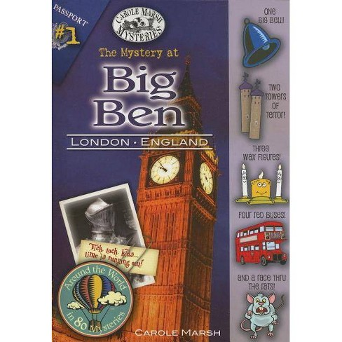 The Mystery at Big Ben - (Around the World in 80 Mysteries (Paperback)) by  Carole Marsh (Paperback) - image 1 of 1