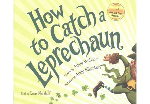 How to Catch a Leprechaun (Unabridged) (CD/Spoken Word) (Adam Wallace) - image 1 of 1