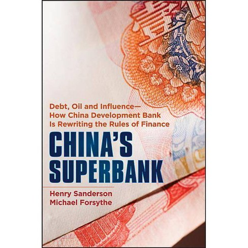 China's Superbank - (Bloomberg) by  Henry Sanderson & Michael Forsythe (Hardcover) - image 1 of 1