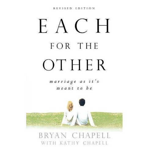 Each for the Other - by  Bryan Chapell & Kathy Chapell (Paperback) - image 1 of 1