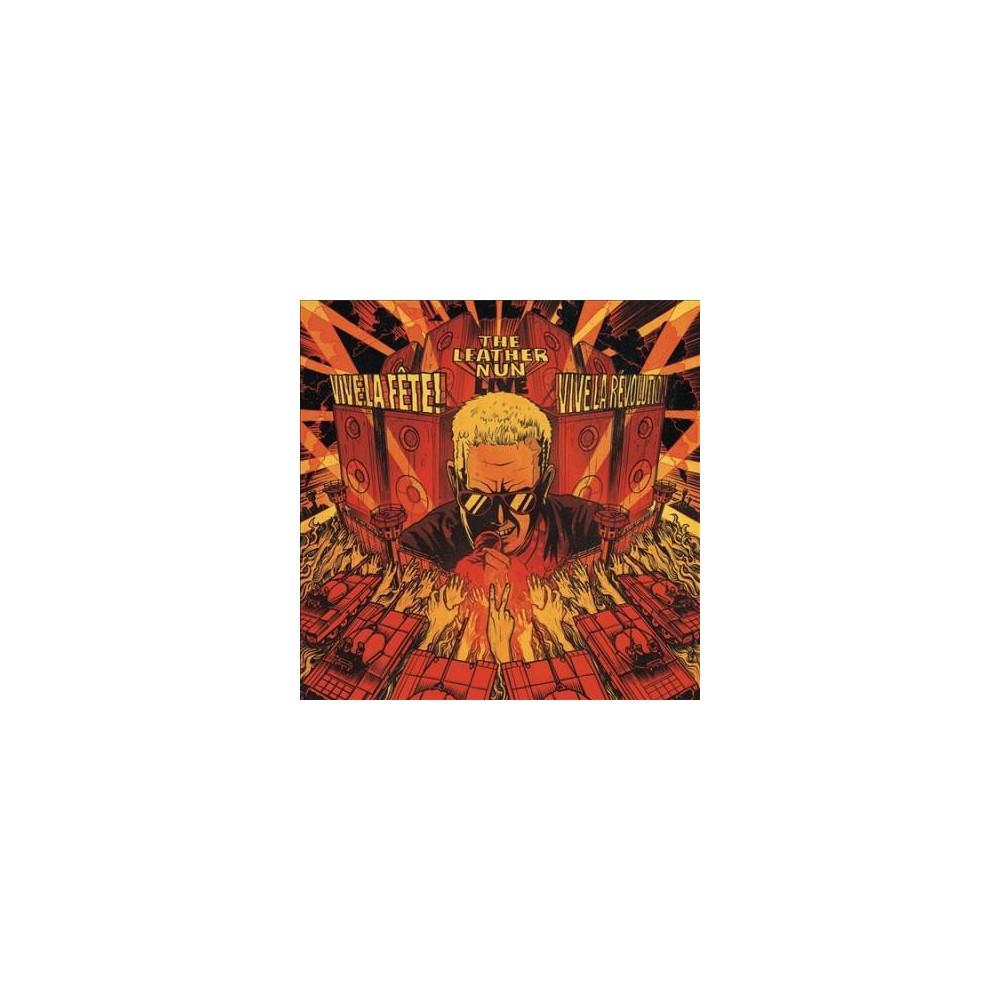 Leather Nun - Vive La Fete Vive La Revolution (CD)