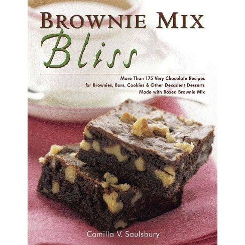 Brownie Mix Bliss - by  Camilla Saulsbury (Paperback) - image 1 of 1