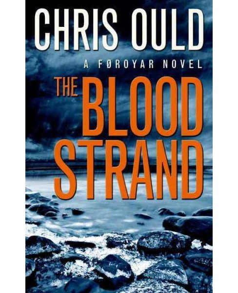 Blood Strand (Paperback) (Chris Ould) - image 1 of 1