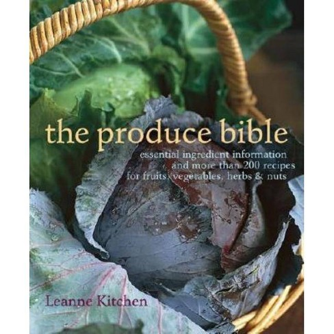 The Produce Bible - by  Leanne Kitchen (Paperback) - image 1 of 1