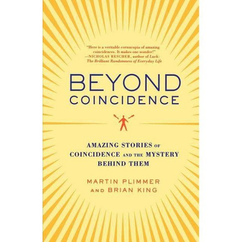 Beyond Coincidence - by  Martin Plimmer & Brian King (Paperback) - image 1 of 1