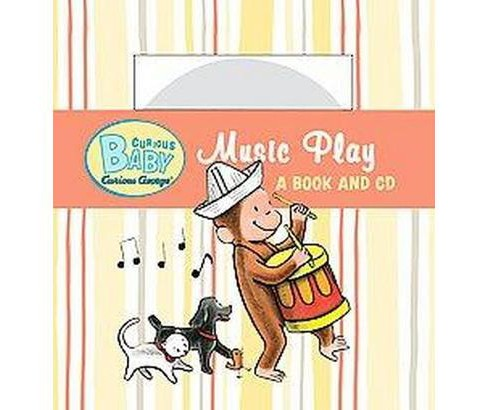 Curious Baby Music Play (Hardcover) (H. A. Rey) - image 1 of 1