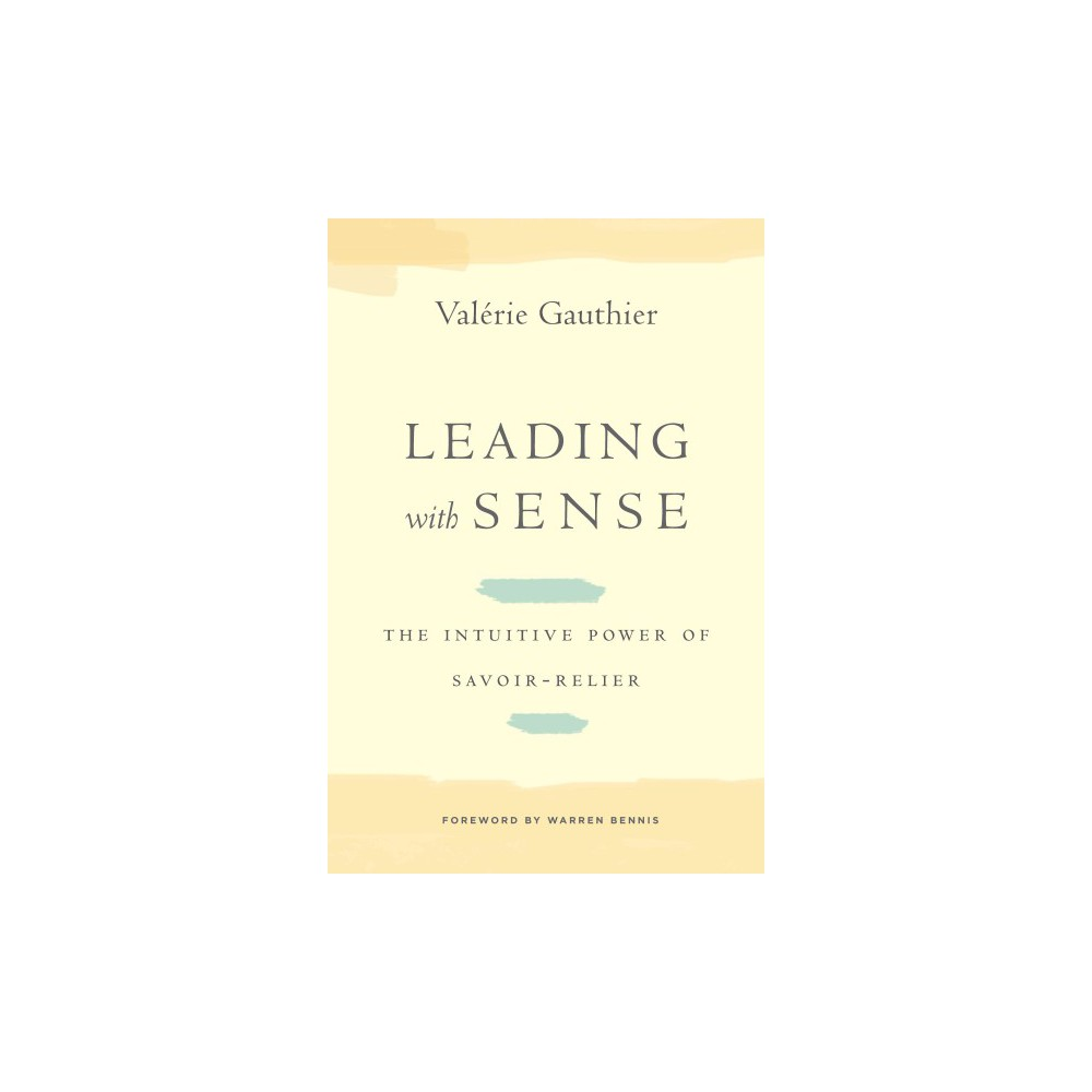 Leading With Sense (Hardcover)