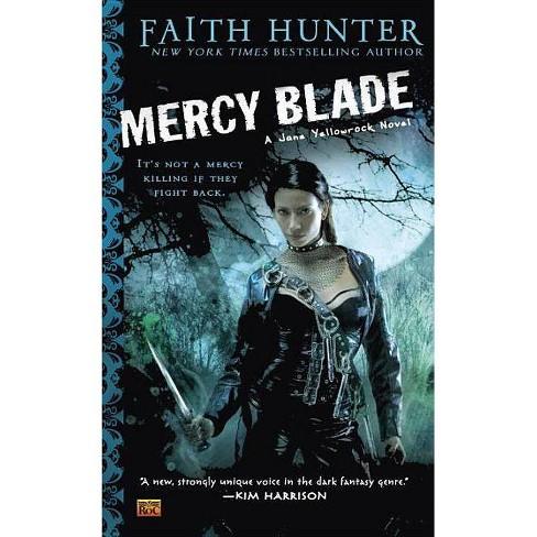 Mercy Blade - (Jane Yellowrock Novels) by  Faith Hunter (Paperback) - image 1 of 1