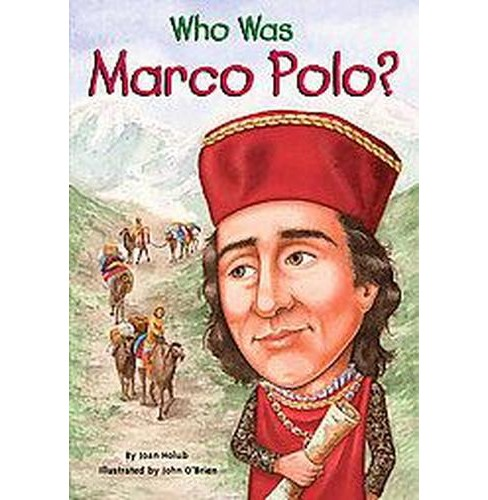 Who Was Marco Polo? (Paperback) (Joan Holub) - image 1 of 1