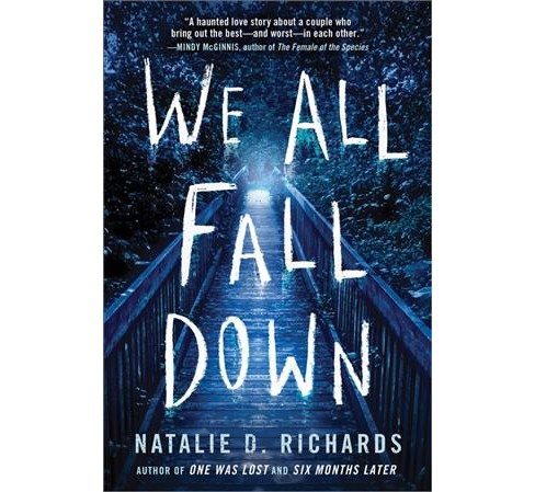 We All Fall Down -  by Natalie D. Richards (Paperback) - image 1 of 1
