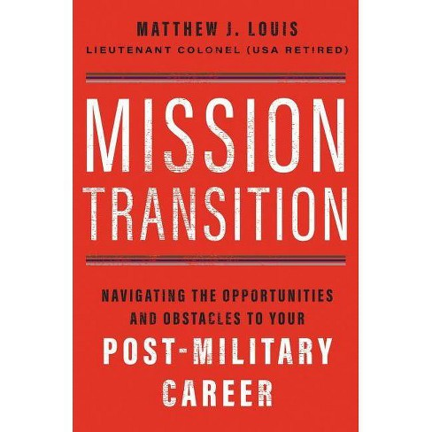 Mission Transition - by  Matthew J Louis (Hardcover) - image 1 of 1