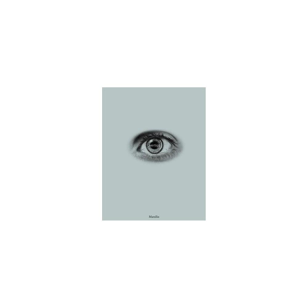 Vertigo : Au Rendez-vous Des Amis (Bilingual) (Paperback) (Luca Massimo Barbero)