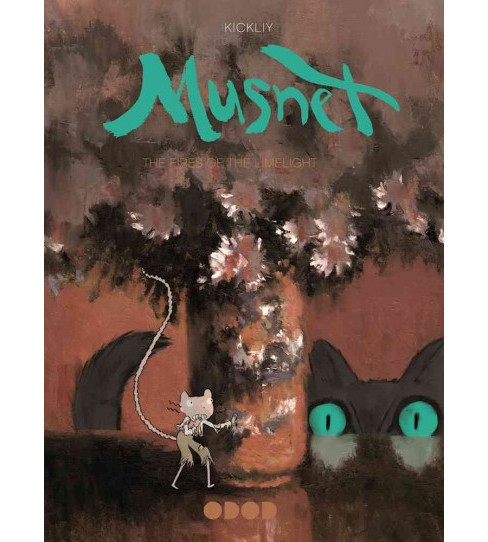 Musnet 3 : The Flames of the Limelight -  (Musnet) by Kickliy (Hardcover) - image 1 of 1