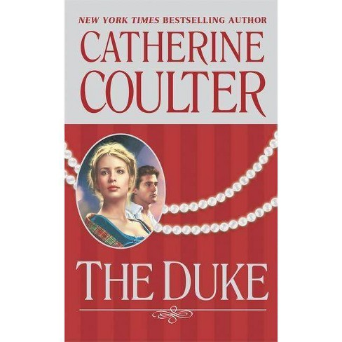The Duke - (Coulter Historical Romance) by  Catherine Coulter (Paperback) - image 1 of 1