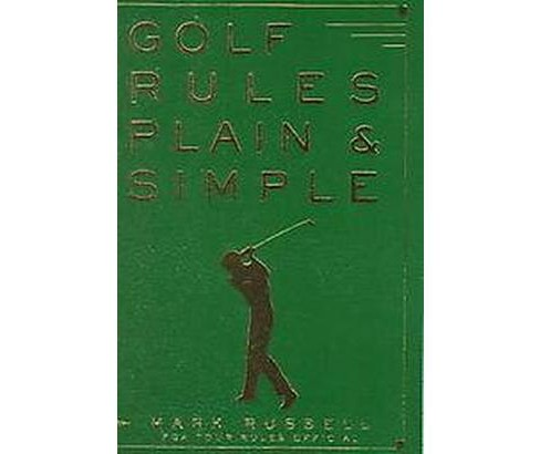 Golf Rules Plain & Simple (Paperback) (Mark Russell & John Andrisani) - image 1 of 1