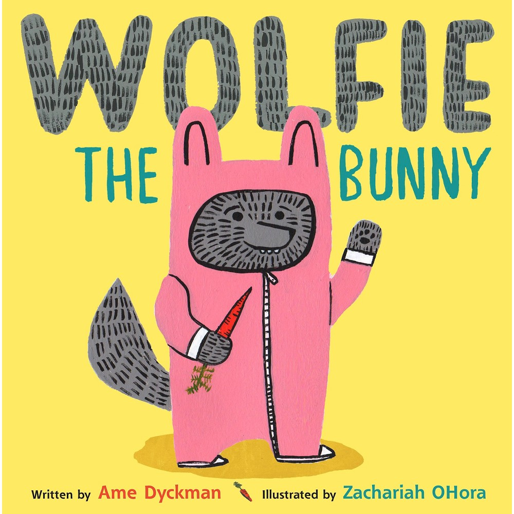 Wolfie the Bunny (School And Library) (Ame Dyckman)