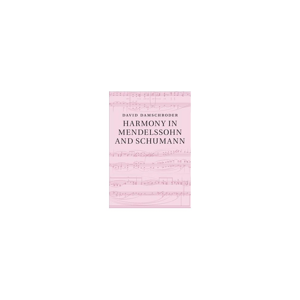 ISBN 9781108418034 product image for Harmony in Mendelssohn and Schumann (Hardcover) (David Damschroder) | upcitemdb.com