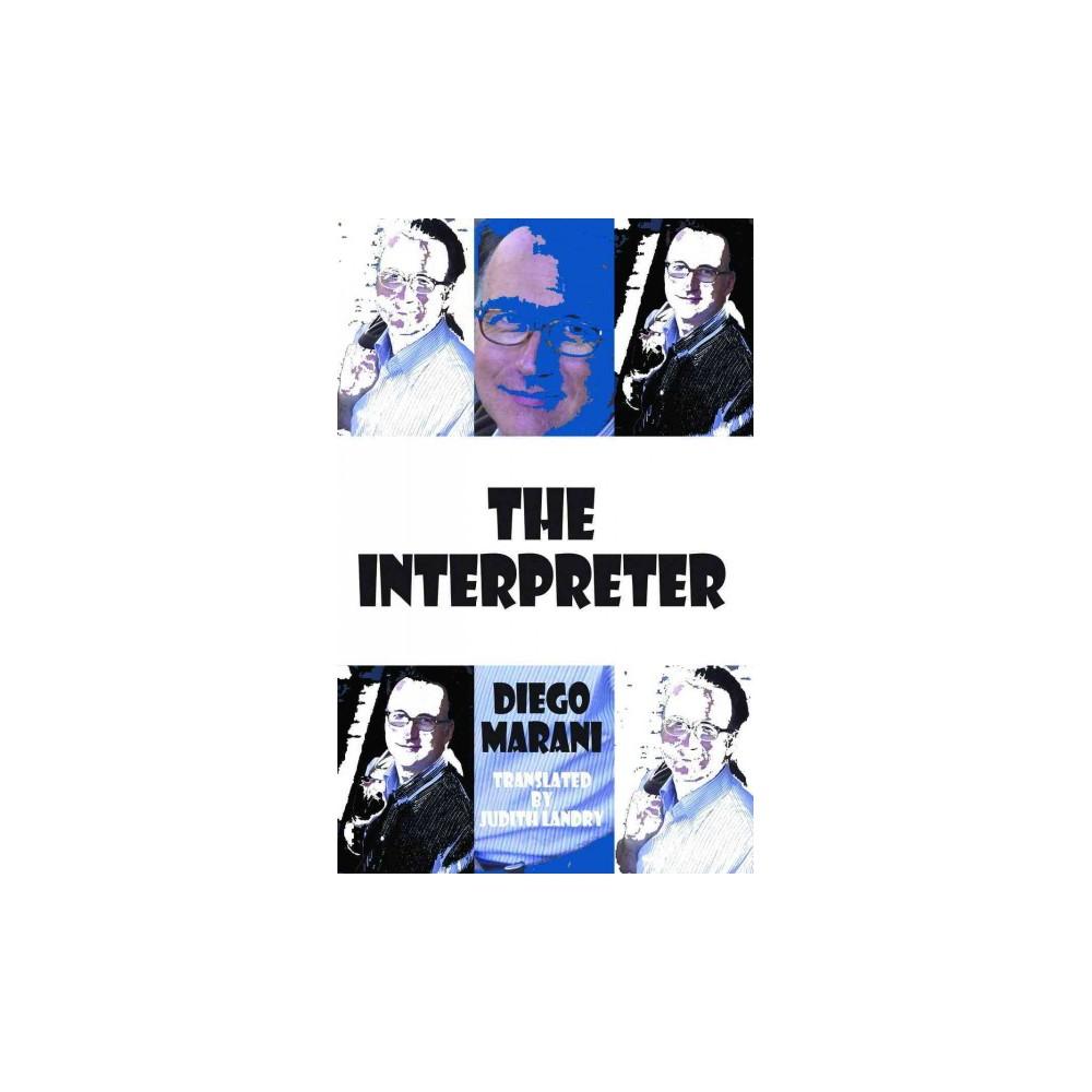 Interpreter - by Diego Marani (Paperback)