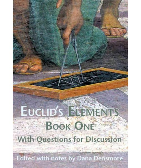 Euclid's Elements Book One : With Questions for Discussion (Paperback) - image 1 of 1