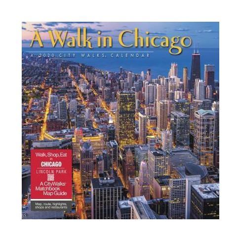 Chicago 2020 Calendar Walk In Chicago 2020 Calendar   (Paperback) : Target