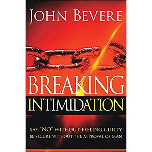 Breaking Intimidation - by  John Bevere (Paperback) - image 1 of 1