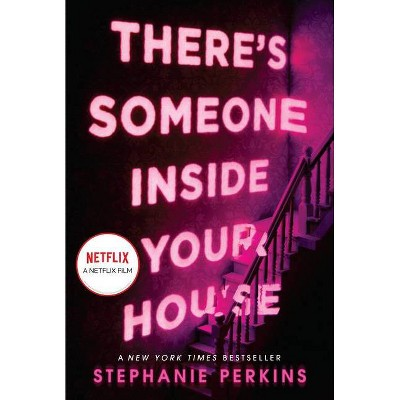 There's Someone Inside Your House - by Stephanie Perkins (Paperback)