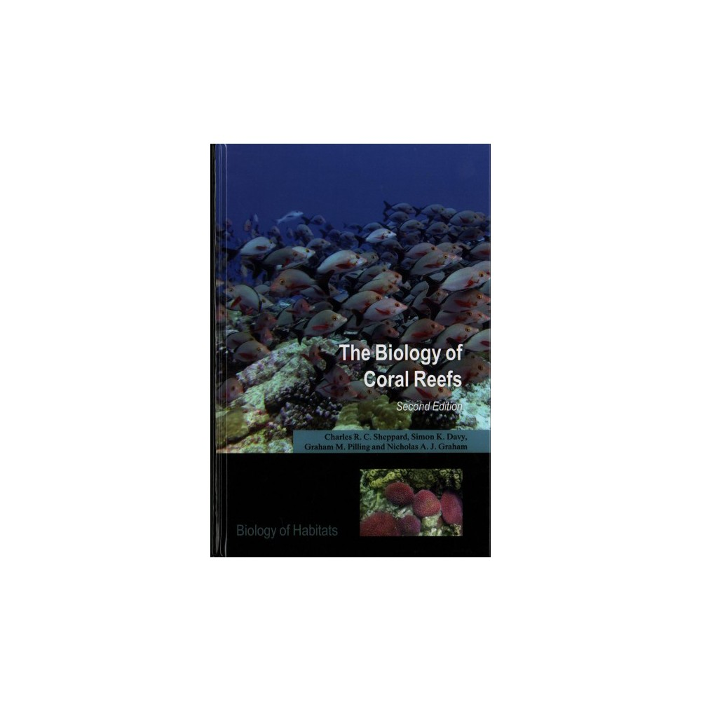 Biology of Coral Reefs - (Hardcover)