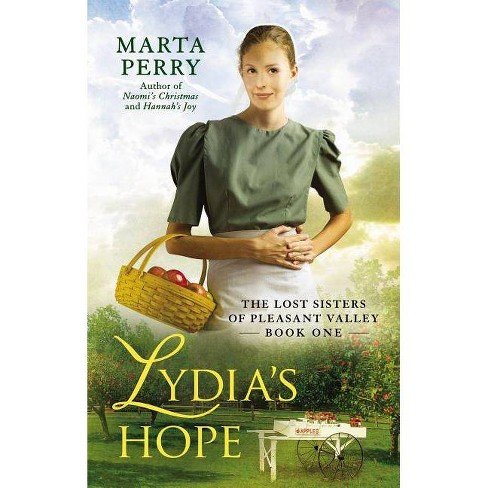 Lydia's Hope - (Lost Sisters of Pleasant Valley) by  Marta Perry (Paperback) - image 1 of 1