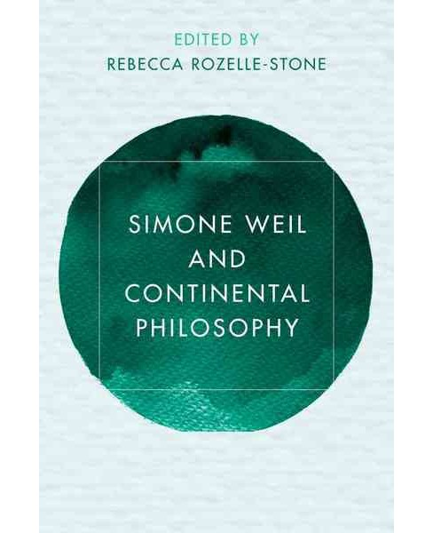 Simone Weil and Continental Philosophy -  (Hardcover) - image 1 of 1