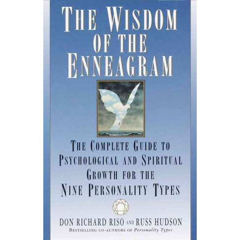 Wisdom Of The Enneagram The Complete Guide To Psychological And