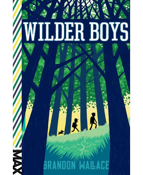 Wilder Boys (Reprint) (Paperback) (Brandon Wallace) - image 1 of 1