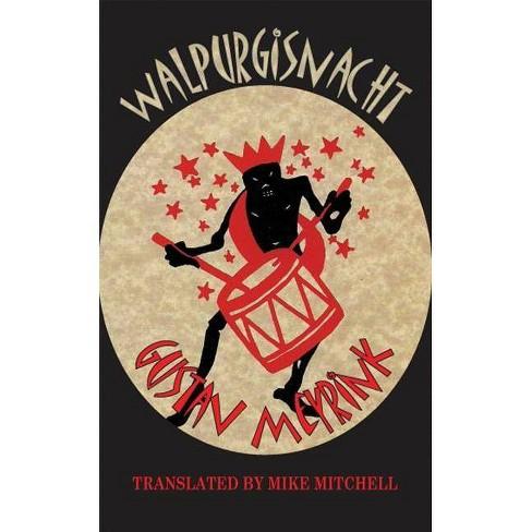 Walpurgisnacht - (Dedalus European Classics Dedalus European Classics) 2 Edition by  Gustav Meyrink - image 1 of 1