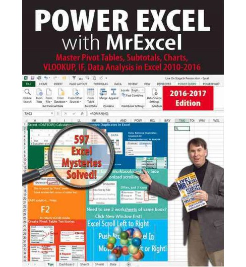 Power Excel With Mrexcel - 2017 : Master Pivot Tables, Subtotals, Visualizations, Vlookup, Power Bi and - image 1 of 1
