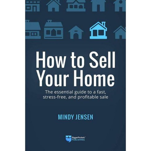 How to Sell Your Home - by  Mindy Jensen (Paperback) - image 1 of 1