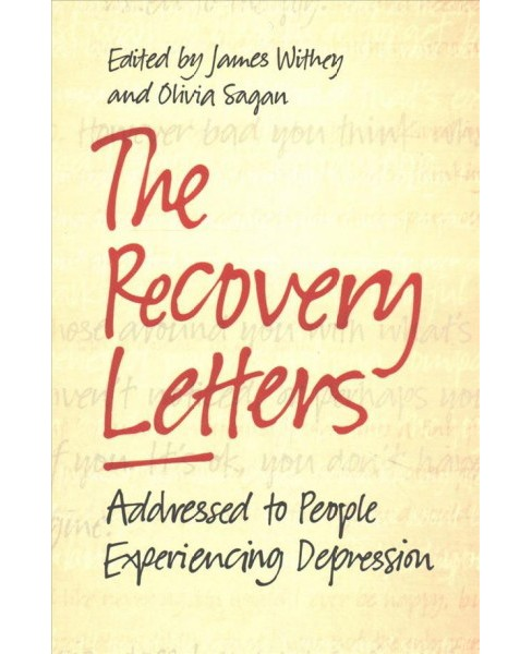 Recovery Letters : Addressed to People Experiencing Depression (Paperback) - image 1 of 1